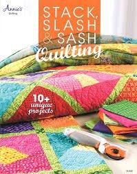 Stack Slash & Sash Quilting