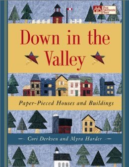 Dowin in the Valley by Cori Derksen and Myra Harder