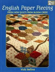 English Paper Piecing from Bloom Creek by Vicki Bellino
