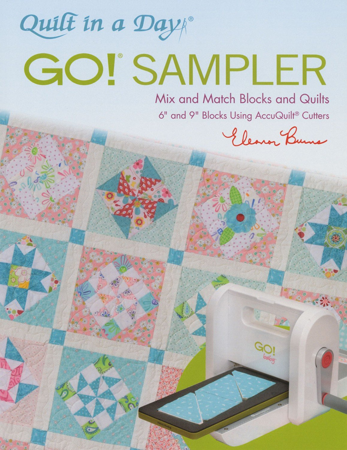 Go! Sampler from Quilt in a Day