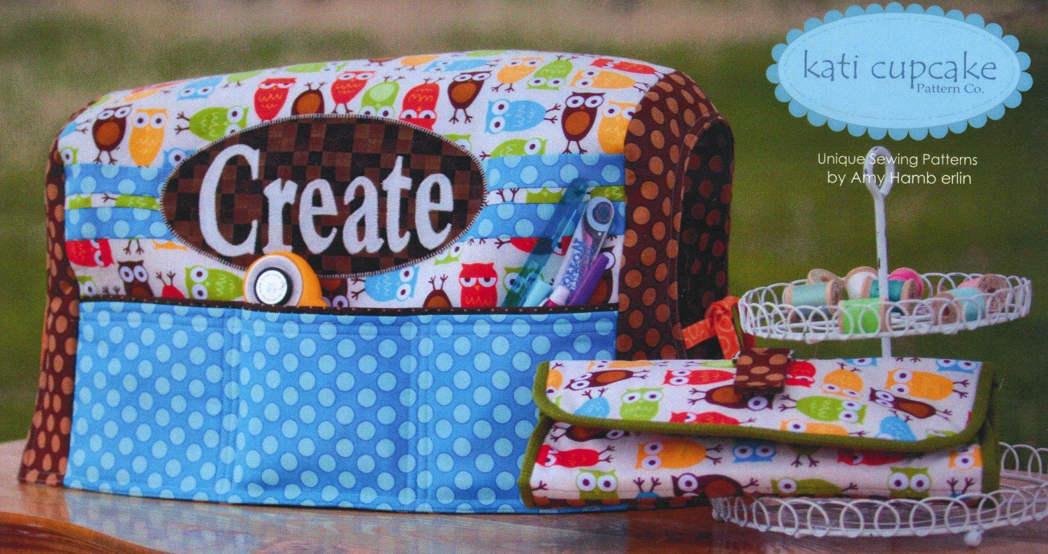 Got it Covered Sewing Machine Cover and Organizer by Kati Cupcake Pattern Co.