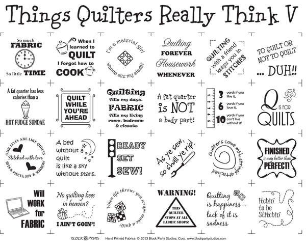 Things Quilters Really Think V by Block Party Studios