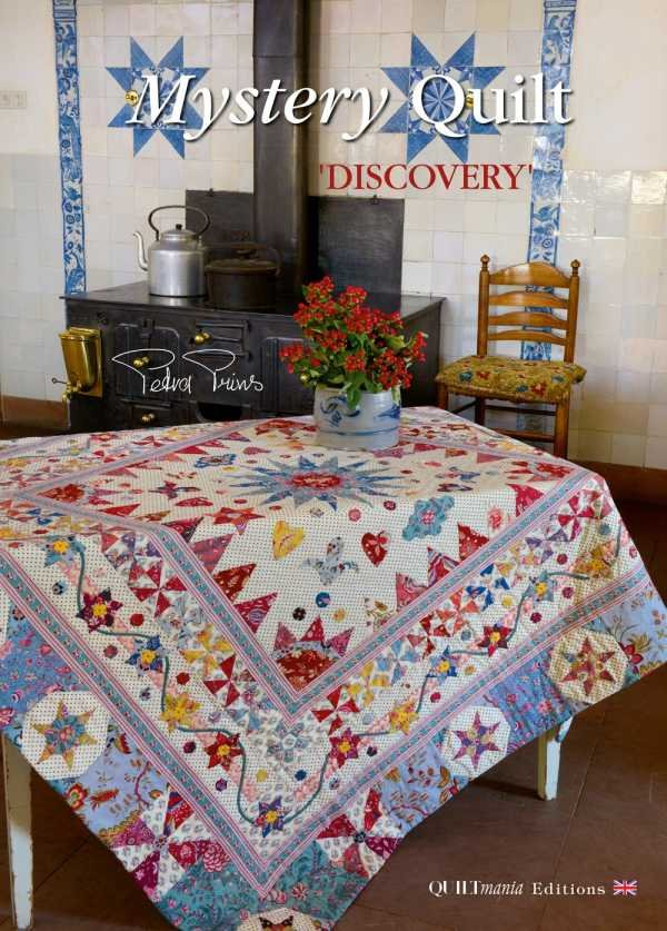 Discovery Mystry Quilt by Petra Prins- Quilt Mania Booklet.