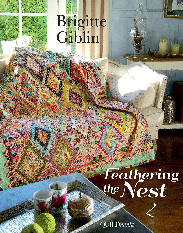 Feathering The Nest 2 - Brigitte Giblin