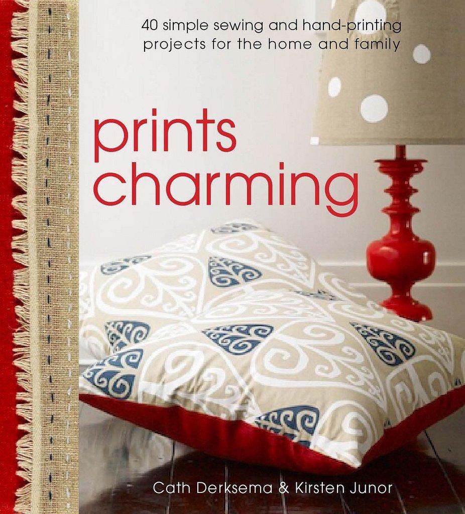 Prints Charming by Cath Derksema & Kirsten Junor
