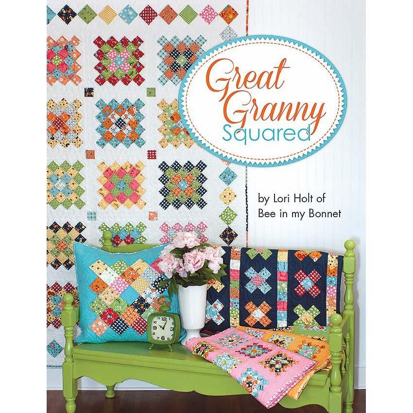 Its Sew Emma Great Granny Squared by Lori Holt