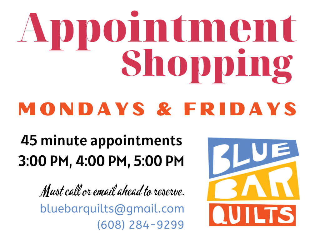Appointment Shopping at Blue Bar Quilts