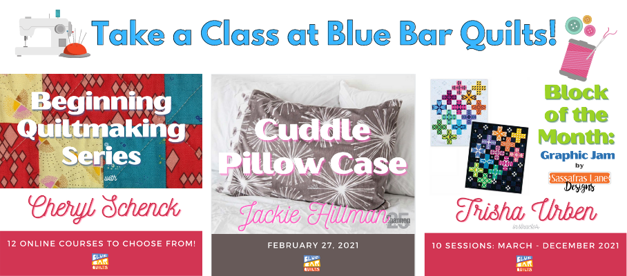 Take a class at Blue Bar Quilts!