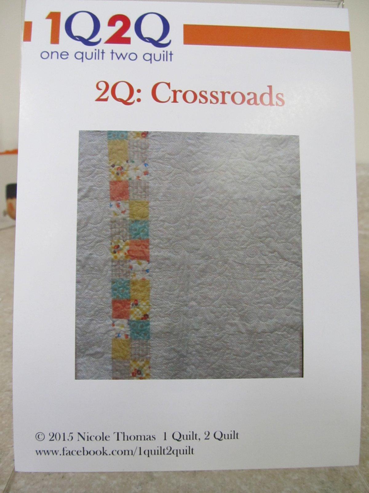 2Q: Crossroads