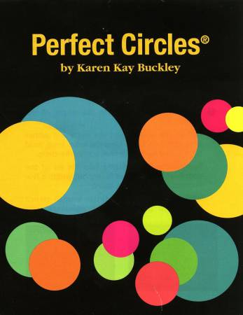 Karen Kay Buckley Perfect Circle Template