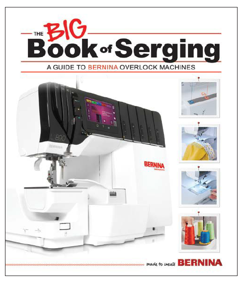 The BIG Book Bernina Serging