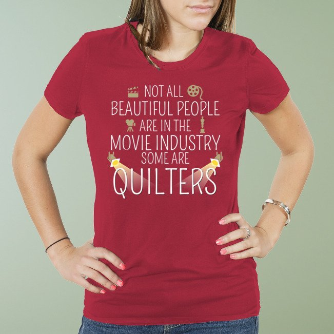 Quilters are Beautiful Shirt
