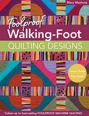 Fool Proof Walking Foot Book