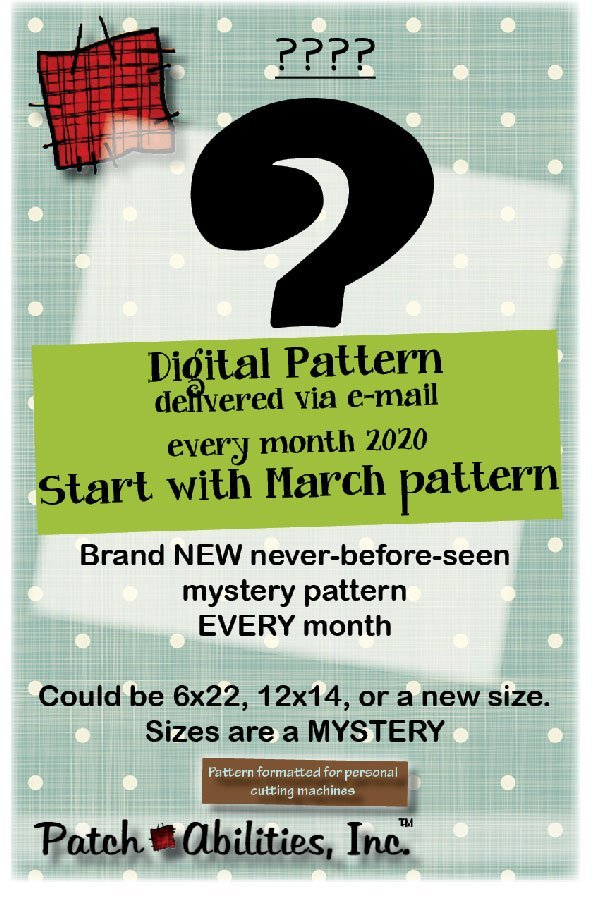 2020 Patchabilities Mystery Pattern of the Month Digital Option