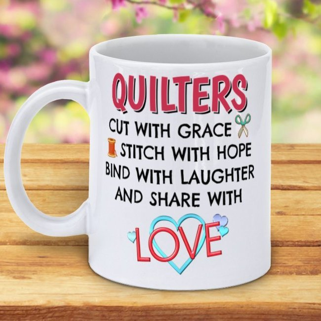 Quilters Share with Love Mug