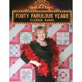 Forty Fabulous Years Eleanor Burns