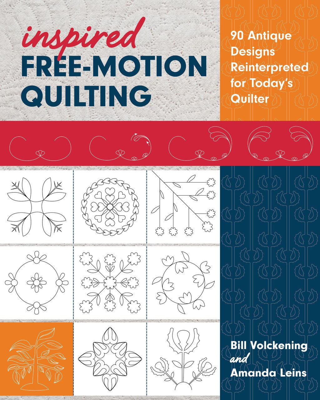 Inspired Free-Motion Quilting by Bill Volckening & Amanda Leins
