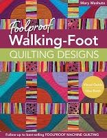Foolproof Walking Foot Quilting Deigns