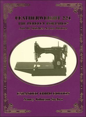 Featherweight 221 The Perfect Portable & It's Stitches Across History