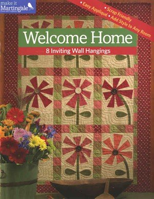 WELCOME HOME QUILTS