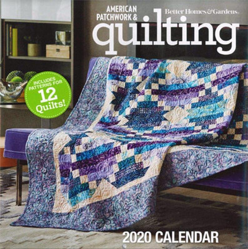 Better Homes & Gardens 2020 Calendar American Patchwork & Quilting