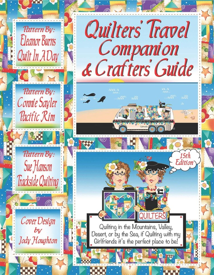 Quilters' Travel Companion and Crafter's Guide 15th Editio