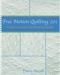 Free Motion Quilting 201 - 100 More Designs for Your Free Motion Toolbox