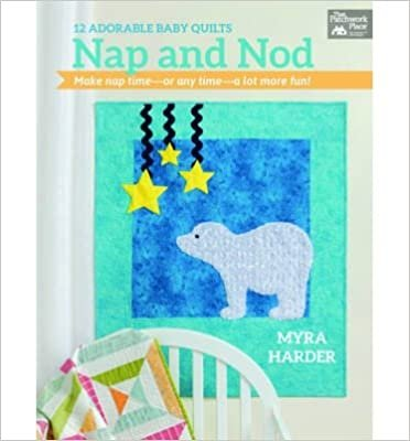 Nap and Nod: 12 Adorae Baby Quilts