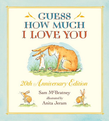 Guess How Much I Love You 20th Anniversary Edition