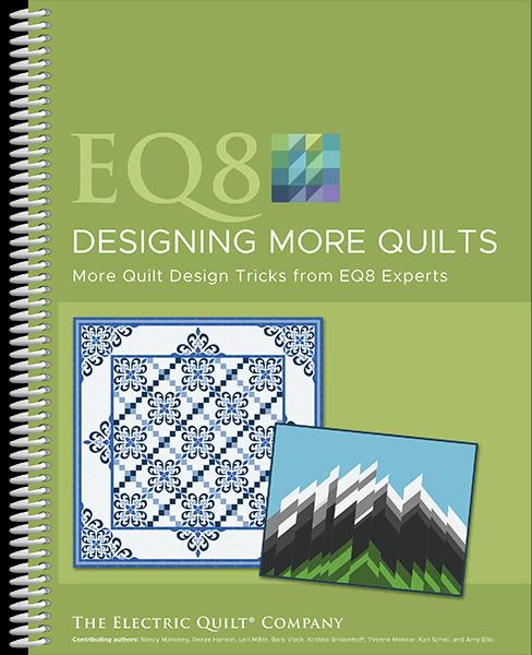 EQ8 Designing More Quilts