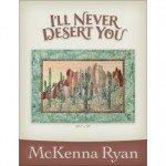 I'll Never Desert You Kit