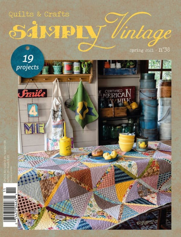 Simply Vintage Quilts & Crafts #38
