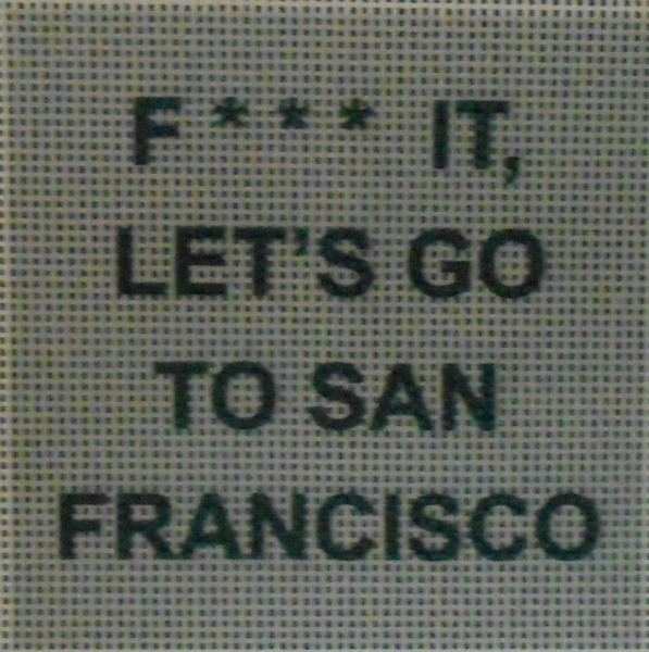 Let's Go to San Francisco from Bad Bitch Designs