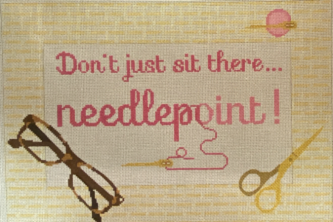Don't Just Sit There - Needlepoint from Rachel Donley