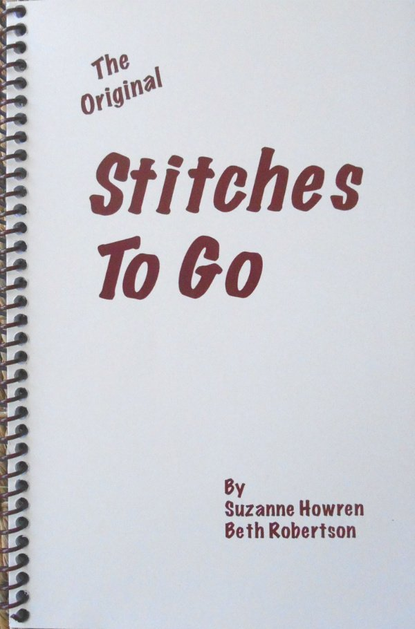 The Original Stitches To Go by Suzanne Howren and Beth Robertson
