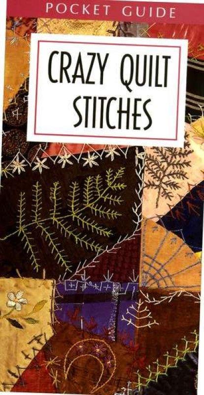 Crazy Quilt Stitches Pocket Guide - 56002