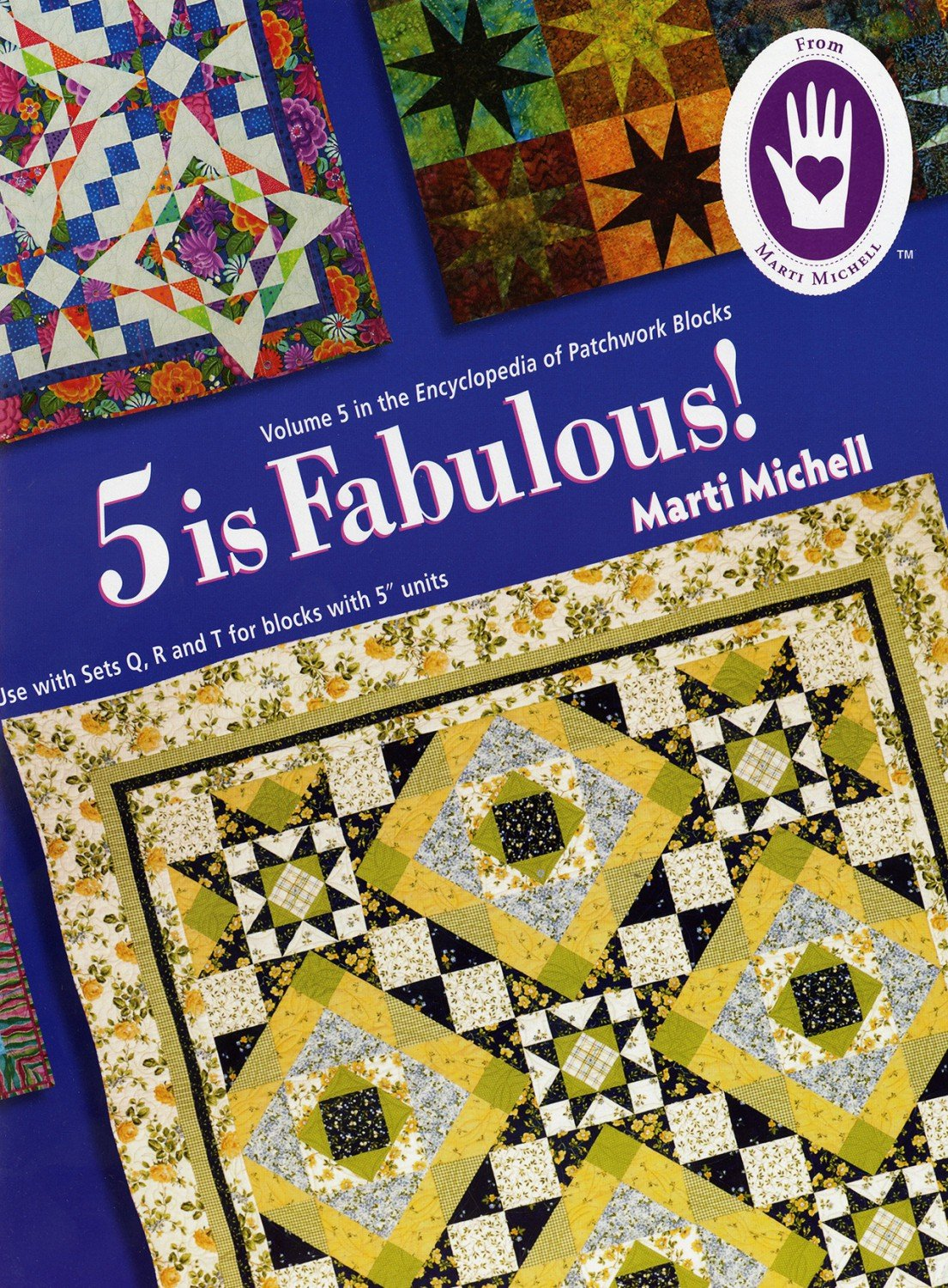 Marti Michell - Volume 5 - 5 Is Fabulous The Encyclopedia of Patchwork Blocks - MM8229