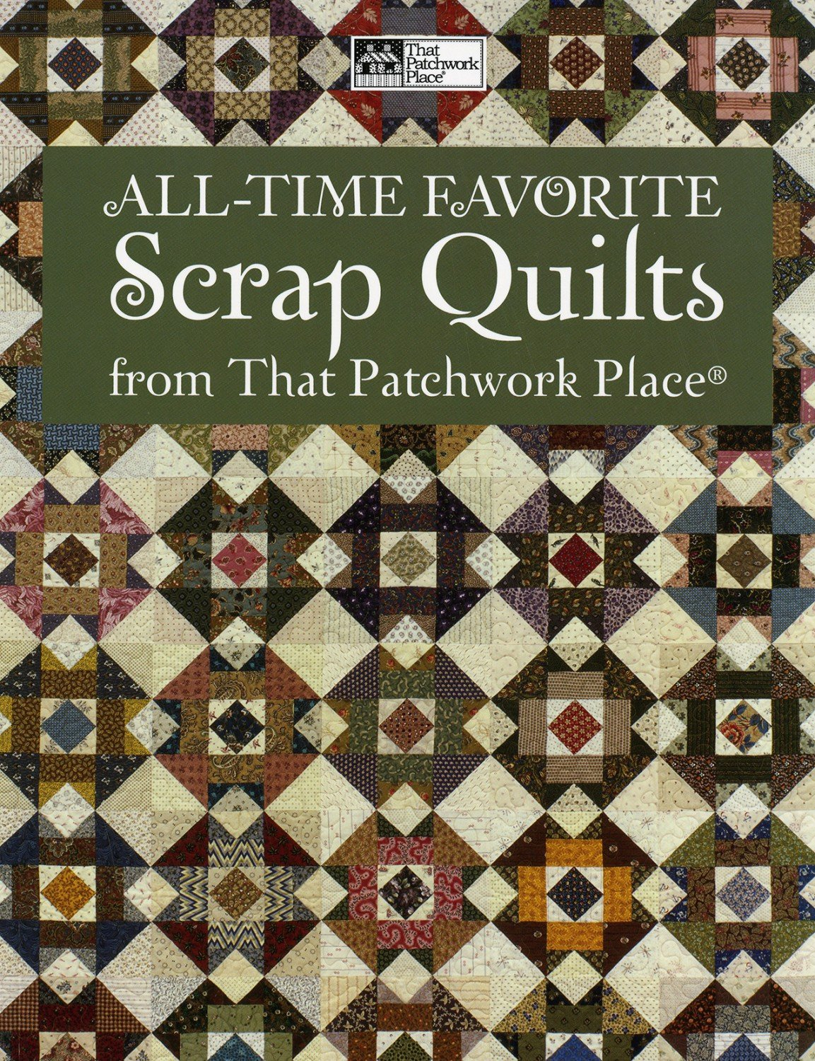 All-Time Favoite Scrap Quilts
