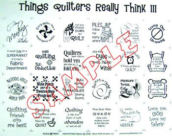 Block Party Studio - Things Quilters Think III - Use Dropdown Box to Select Color