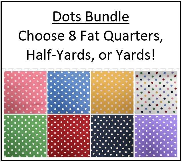 Bundle #4 ~  Dots ~ 8 Dots Fabrics!