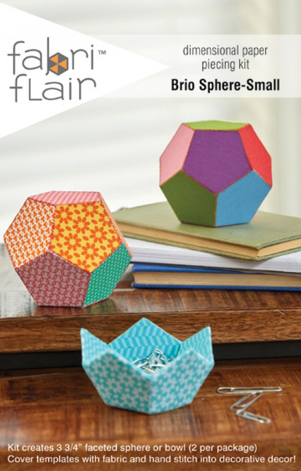 Indygo Junction - FabriFlair - Brio Sphere-Small Template KIT - Makes Two 3.75in Faceted Spheres or Bowls - IJFF104