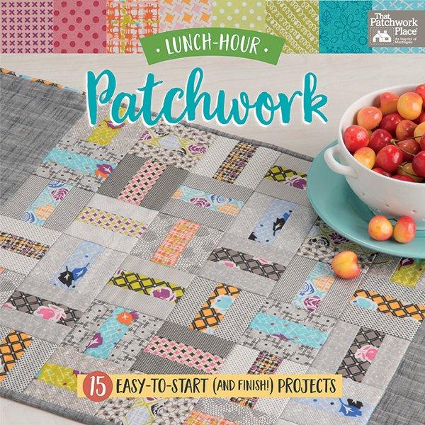 Lunch-Hour Patchwork - B1445 - PLUS BONUS FAT QUARTER!