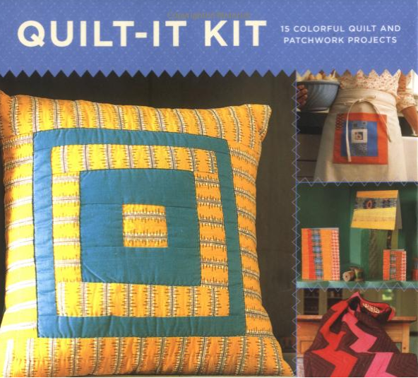 Quilt-It Kit: 15 Colorful Quilt and Patchwork Projects - Denyse Schmidt