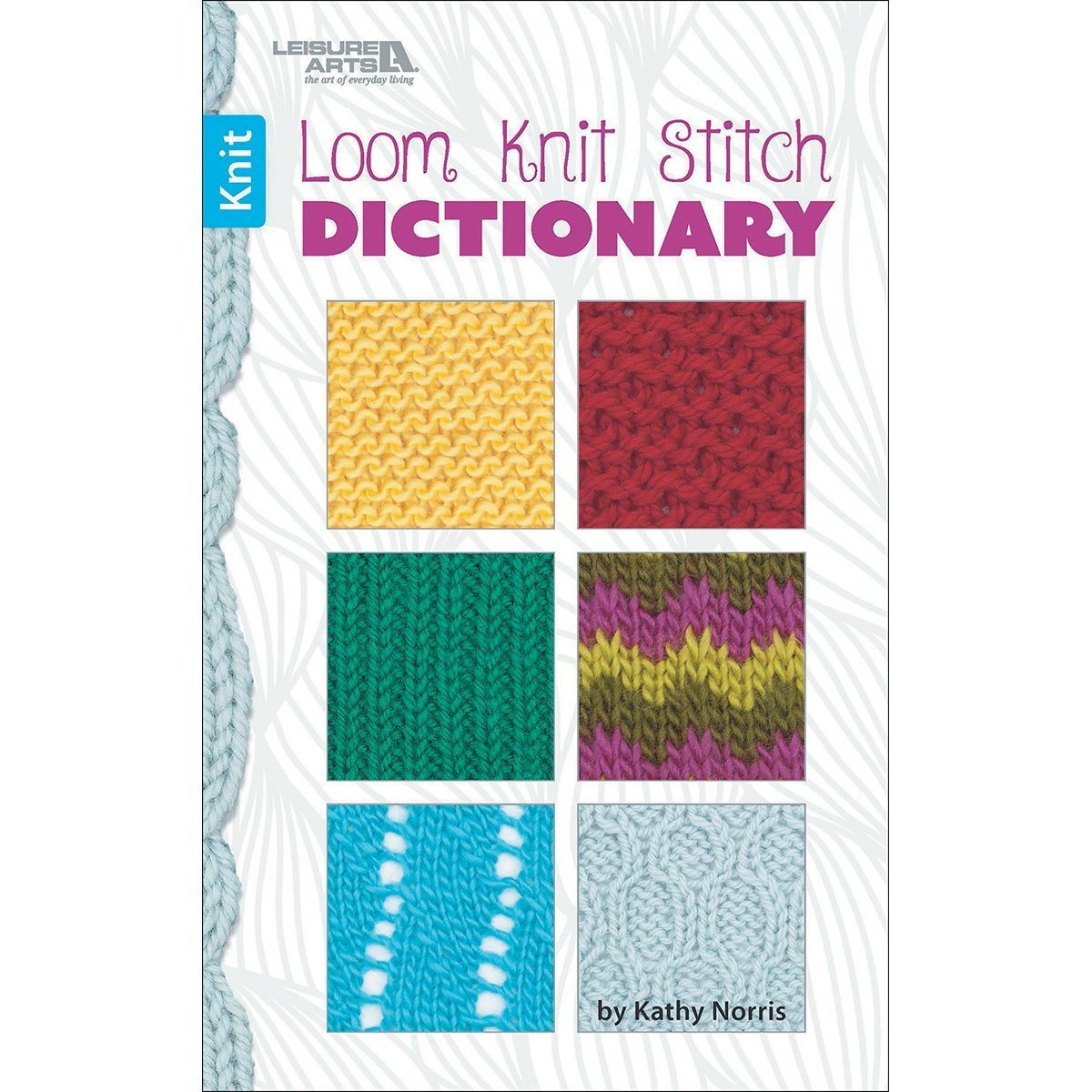 Loom Knit Stitch Dictionary - 028906755664