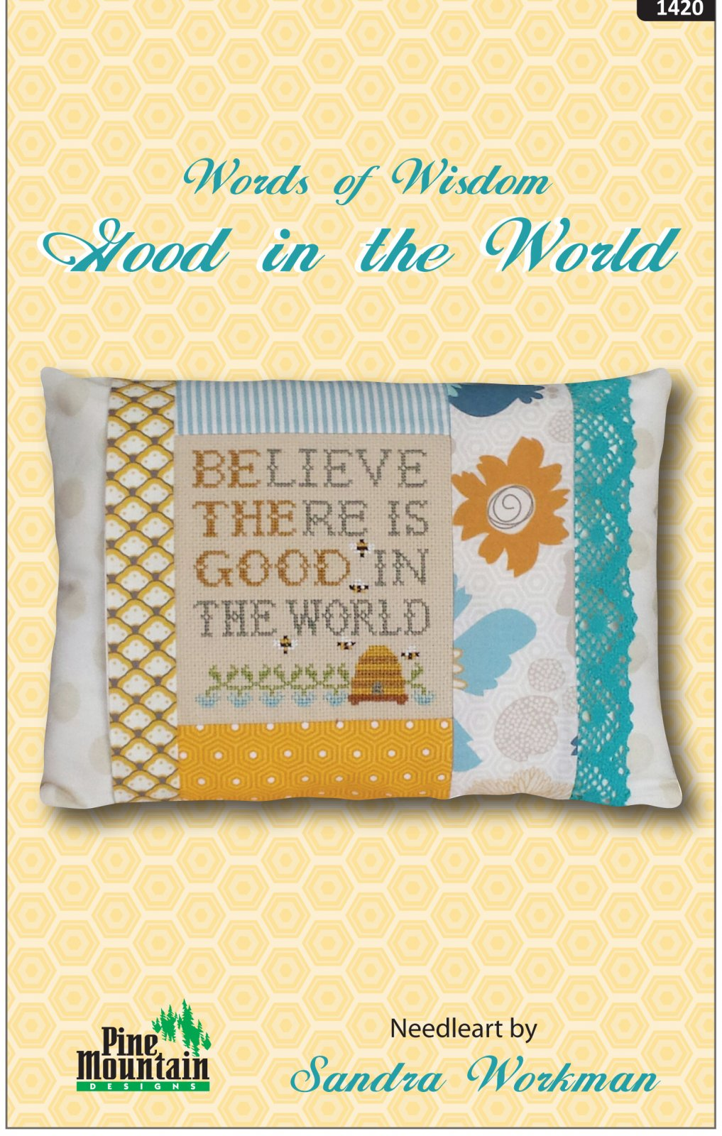 Believe there is Good  - Words of Wisdom 1420