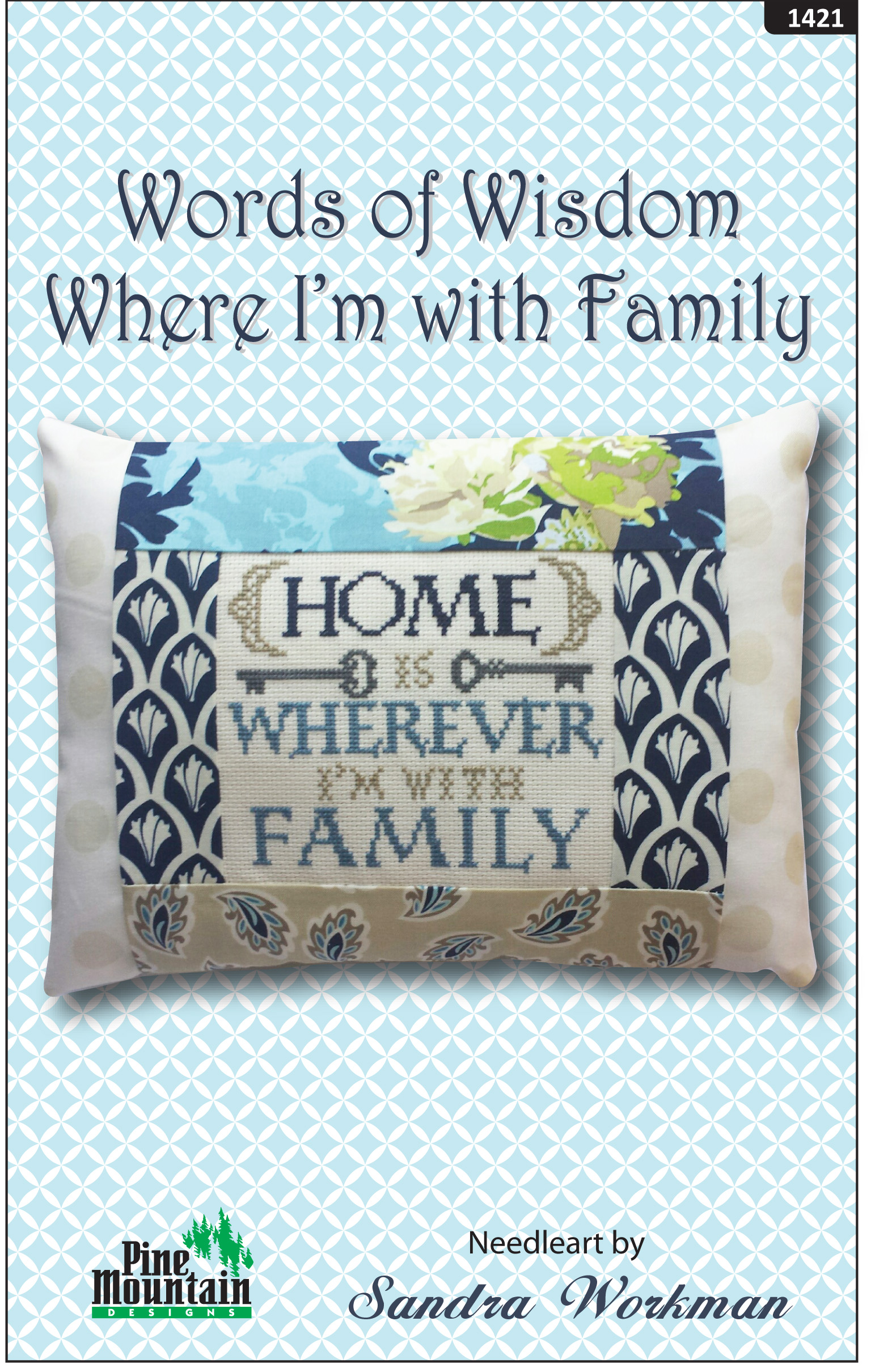 Where I'm with Family words of wisdom pillow kit 1421