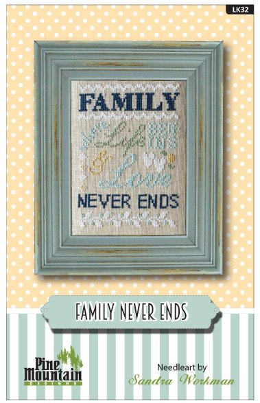 Family Never Ends - Words of Wisdom pattern Lk32