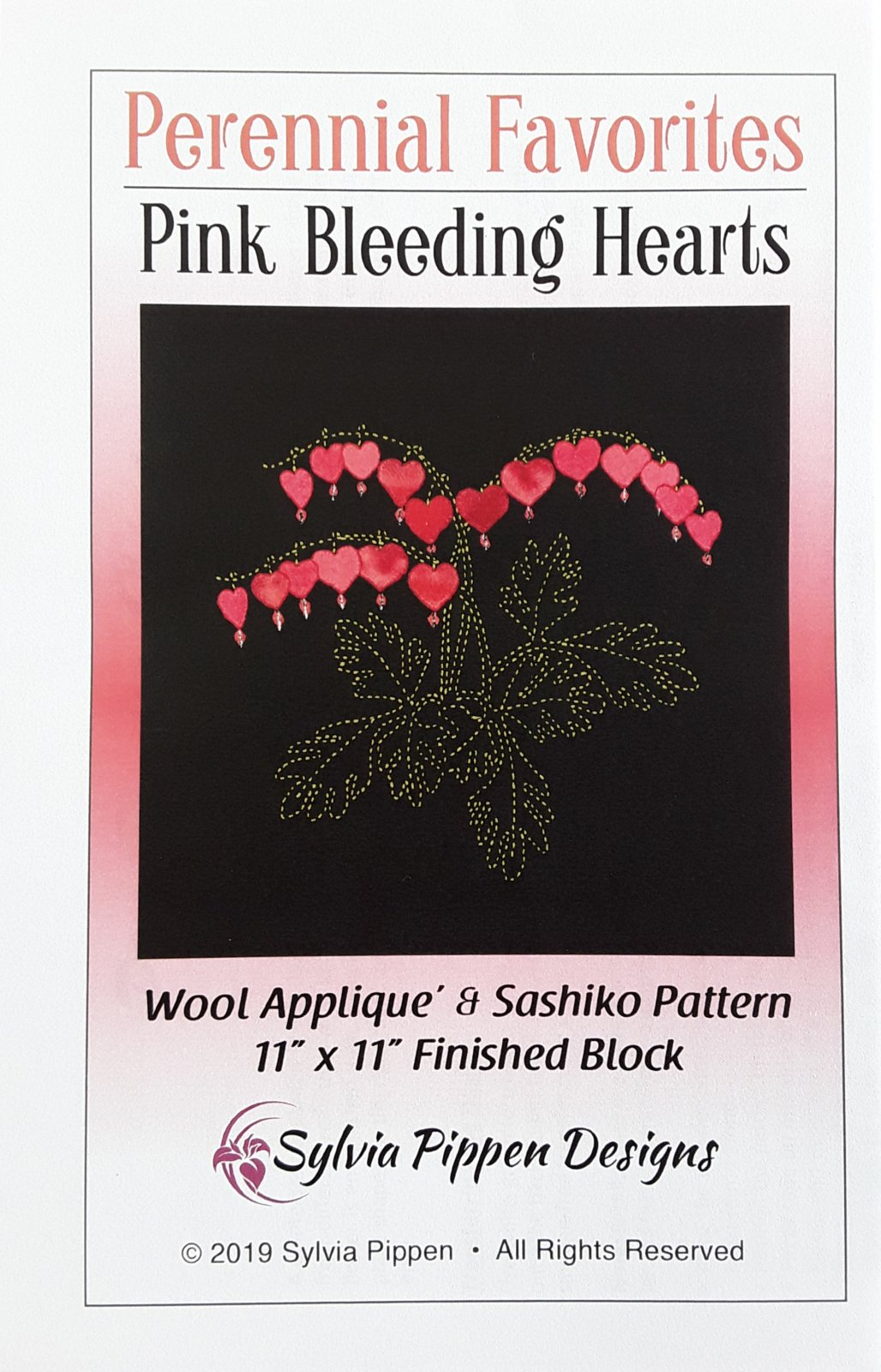 Perennial Favorites Pink Bleeding Hearts Wool Applique & Sashiko Pattern