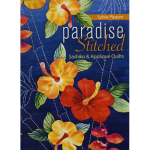 Paradise Stitched by Sylvia Pippen