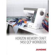 JANOME MEMORY CRAFT 9450 QCP WORKBOOK